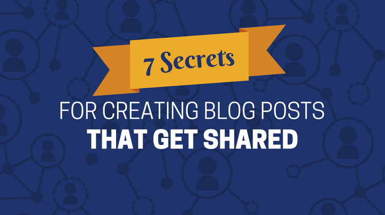 creating blog posts that get shared