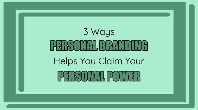 personal branding personal power